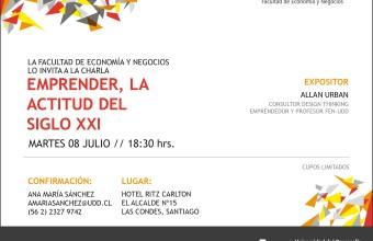 SANTIAGO 08 de Julio / Charla: Emprender, la actitud del siglo XXI